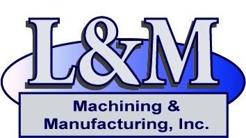 L&M Machining & MFG